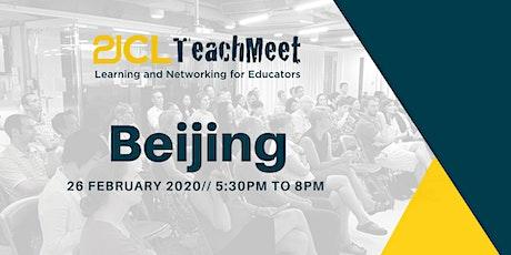 21CLTeachMeet Beijing - 26 February 2020 tickets