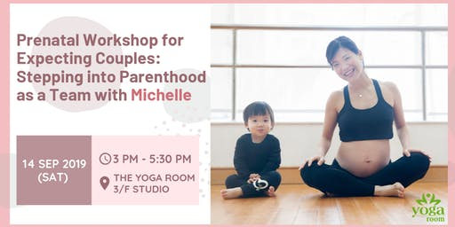 Prenatal Workshop for Expecting Couples: Stepping into Parenthood as a Team with Michelle