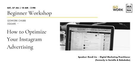 (Paid Workshop) Learn How to Optimize Your Instagram Ads - Intermediate Workshop tickets