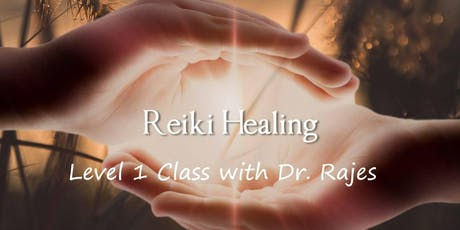 Workshop- Reiki Healing Level 1 with Dr Rajes tickets