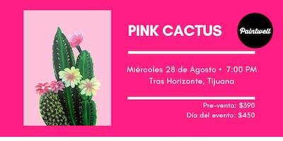 Paintwell en Tijuana (Pink Cactus)