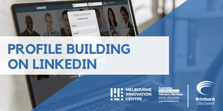 Profile Building and Networking on LinkedIn - Brimbank tickets