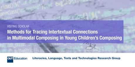 Methods for Tracing Intertextual Connections in Multimodal Composing in Young Children's Composing  tickets