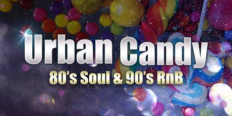 Urban Candy - 80s & 90s Soul & Rnb (Bexleyheath, Kent) tickets