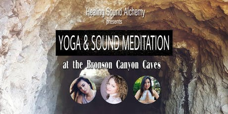 Sound Meditation & Yoga Class at The Bronson Canyon Caves  tickets