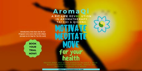 AromaQi - Motivate Meditate Move tickets