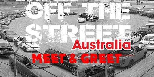 Off The Street Australia Meet & Greet