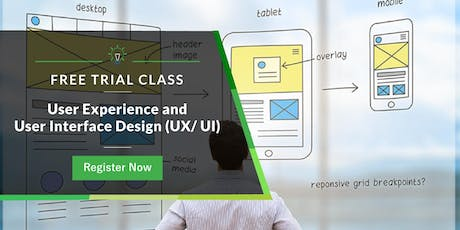 Free Trial Class: User Experience/ User Interface Design Course tickets