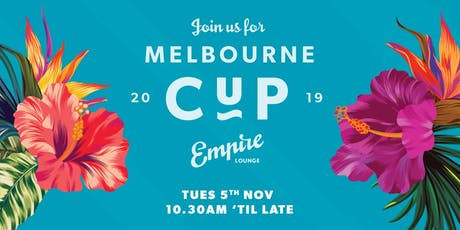 Empire Lounge Melbourne Cup Day 2019 tickets