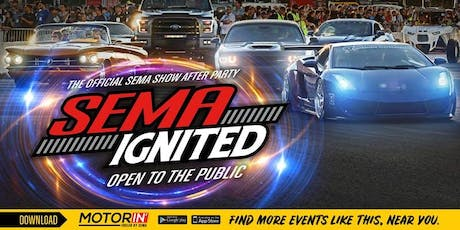 2019 SEMA Ignited - Premium Tickets tickets