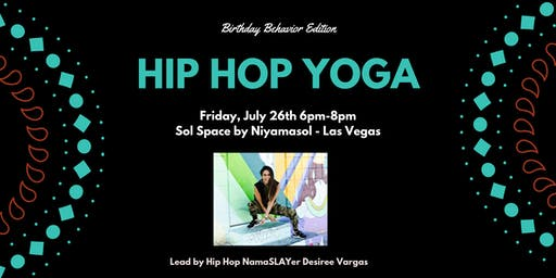 Hip Hop Yoga Workshop - Birthday Behavior Edition