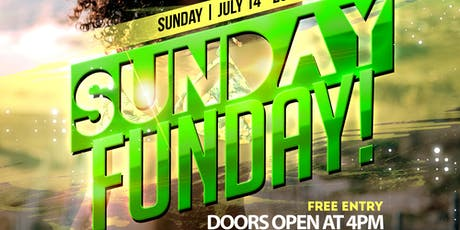 SUNDAY FUNDAY! ~ DAY PARTY tickets