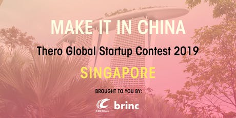 'Make It In China' Global Startup Contest 2019 - Singapore Launch Event tickets