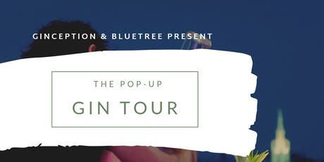 The Pop Up Gin Tour tickets