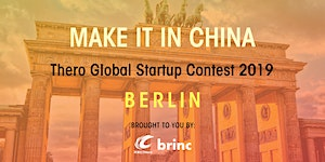 'Make It In China' Global Startup Contest 2019 -...
