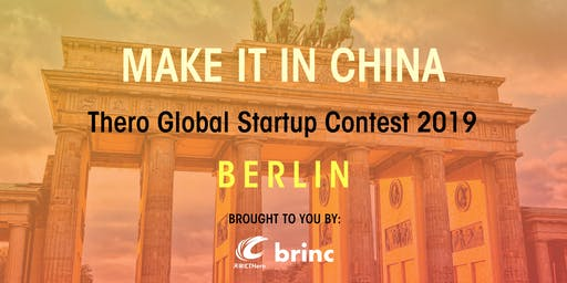 'Make It In China' Global Startup Contest 2019 - Berlin Launch Event