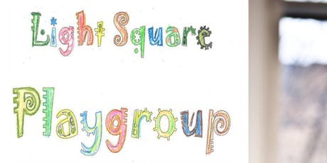 Light Square Playgroup tickets