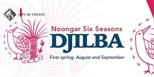 DJILBA - The Noongar Six Seasons with Marissa Verma