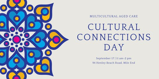 Cultural Connections Day - 17 September 2019