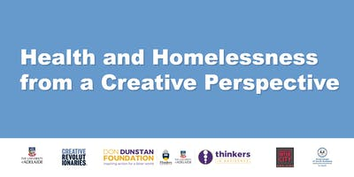 Health and Homelessness from a Creative Perspective