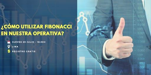¿Cómo utilizar Fibonacci en nuestra operativa?