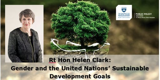 Helen Clark: The Sustainable Development Goals and their Relevance to New Zealand