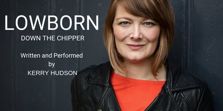 LOWBORN (Down the Chipper) tickets