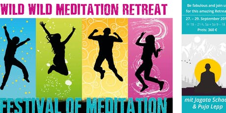WILD WILD MEDITATION - A FESTIVAL OF MEDITATION Tickets