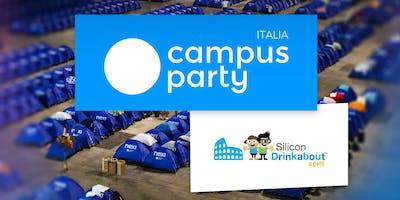 #29 Silicon Drinkabout Rome + Milano + Benevento a CAMPUS PARTY