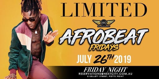 NextCity Entertainment Presents - AfroBeat Fridays