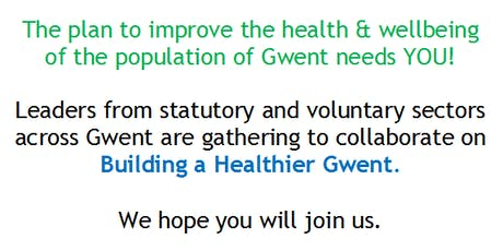 BUILDING A HEALTHIER GWENT ENGAGEMENT EVENT tickets