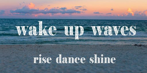 Wake up Waves- 5 Rhythms on Brighton beach -an early morning saturday special