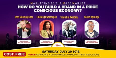 Marketing to the Mass Market - How do you build a brand in a price-concsious economy ? tickets