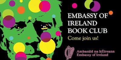 "Embassy of Ireland Book Club - Joseph O'Connor \""Shadowplay\"""