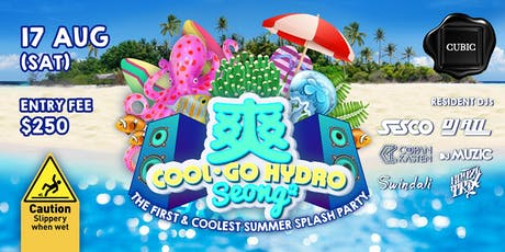 Club Cubic Presents 爽Seong • COOL Go Hydro tickets