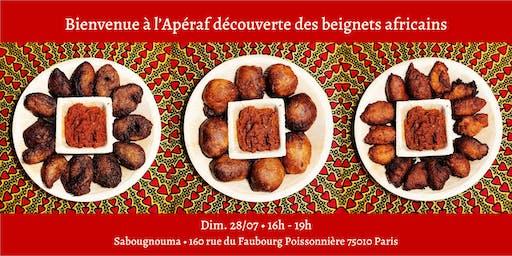 L'Apéraf découverte des  beignets africains • 28/07 • 16h - 19h