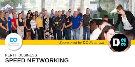 Business Speed Networking Perth - Friday 02nd Aug - Sponsored by DO Financial tickets