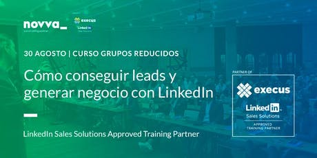 Consigue Leads y Genera Negocio con LinkedIn entradas