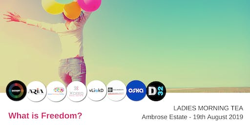District32 Ladies Business Networking - What is Freedom?  Mon 19th Aug