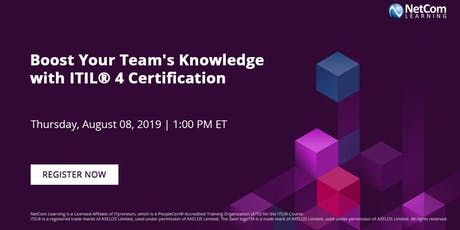 Webinar - Boost Your Team's Knowledge with ITIL® 4 Certification tickets