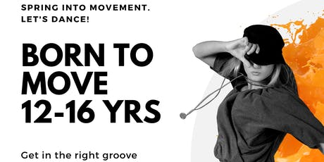 Born to Move 12-16 years tickets