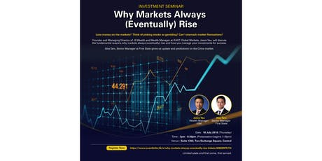 Why Markets Always (Eventually) Rise ? tickets