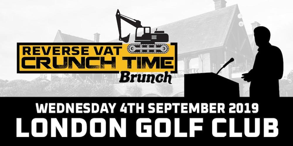 Reverse VAT Crunch Time Brunch Tickets, Wed 4 Sep 2019 at 07:30
