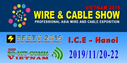 WIRE AND CABLE SHOW IN VIETNAM 2019