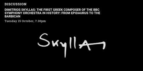 Dimitrios Skyllas: The first Greek composer of the BBC Symphony Orchestra tickets
