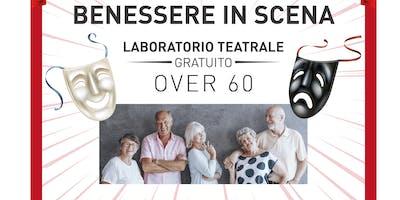 IL BENESSERE IN SCENA: presentazione laboratorio teatrale dedicato agli over 60