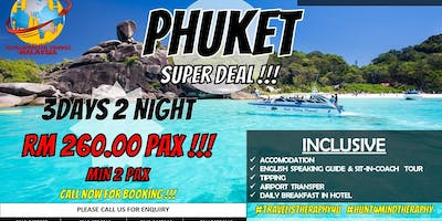 3 DAYS 2 NIGHT PHUKET