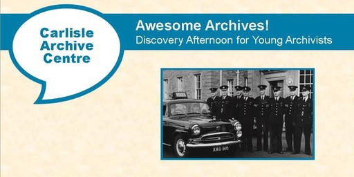 Awesome Archives! Discovery Afternoon for Young Archivists