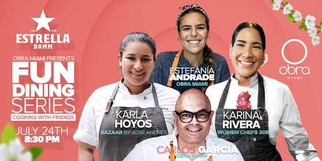 Fun Dining Series with Chef Karla Hoyos and Chef Karina Rivero tickets