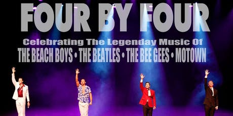 Thursday Night Live: FOUR BY FOUR Celebrating The Legendary Music Of The Beach Boys – Beatles – Bee Gees – Motown tickets